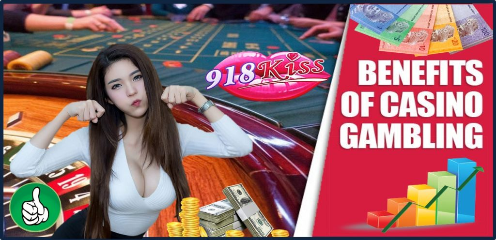 Benefit of 918Kiss Casino