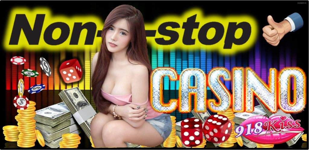 Nonstop Malaysia Online 918Kiss Casino