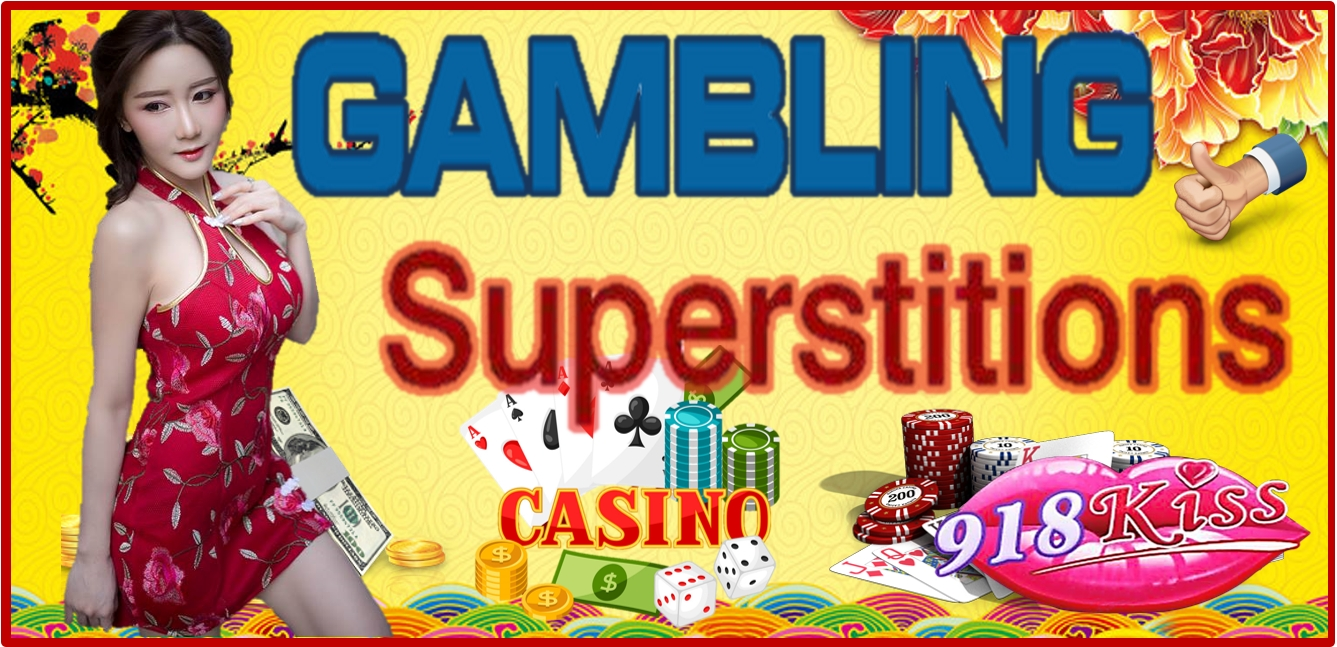 CHINESE GAMBLING SUPERSTITIONS