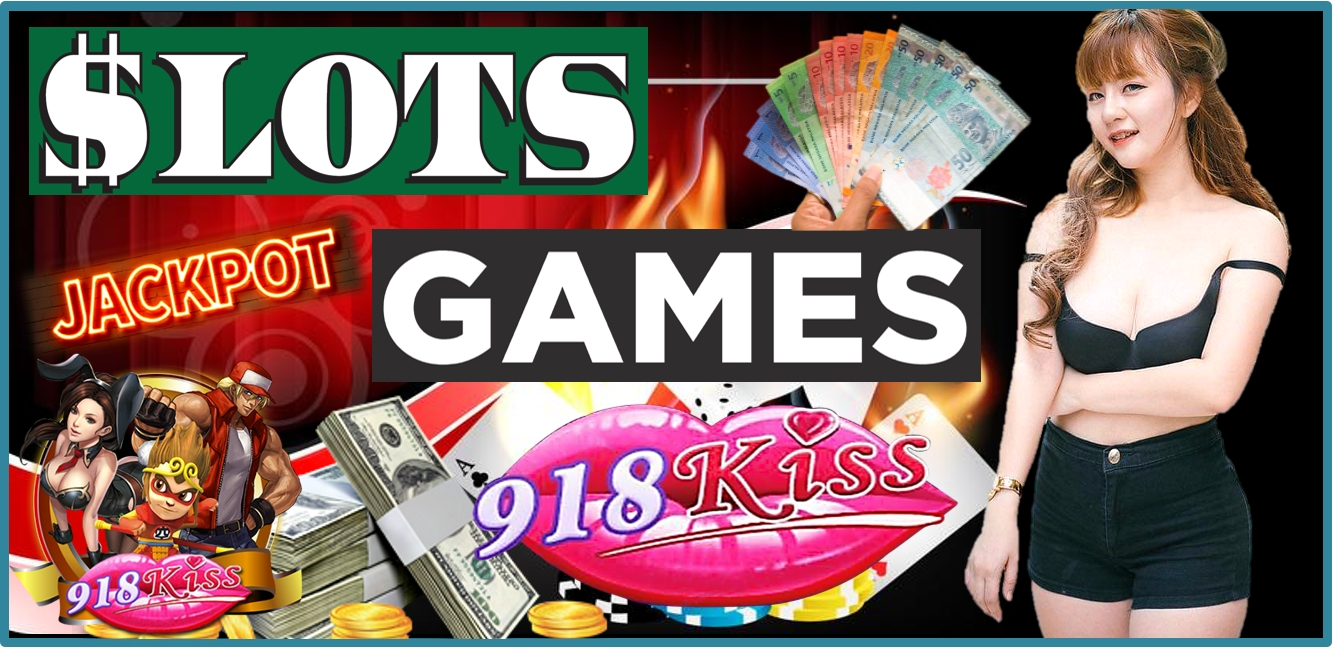 Playing Slot Games At 918Kiss Casino