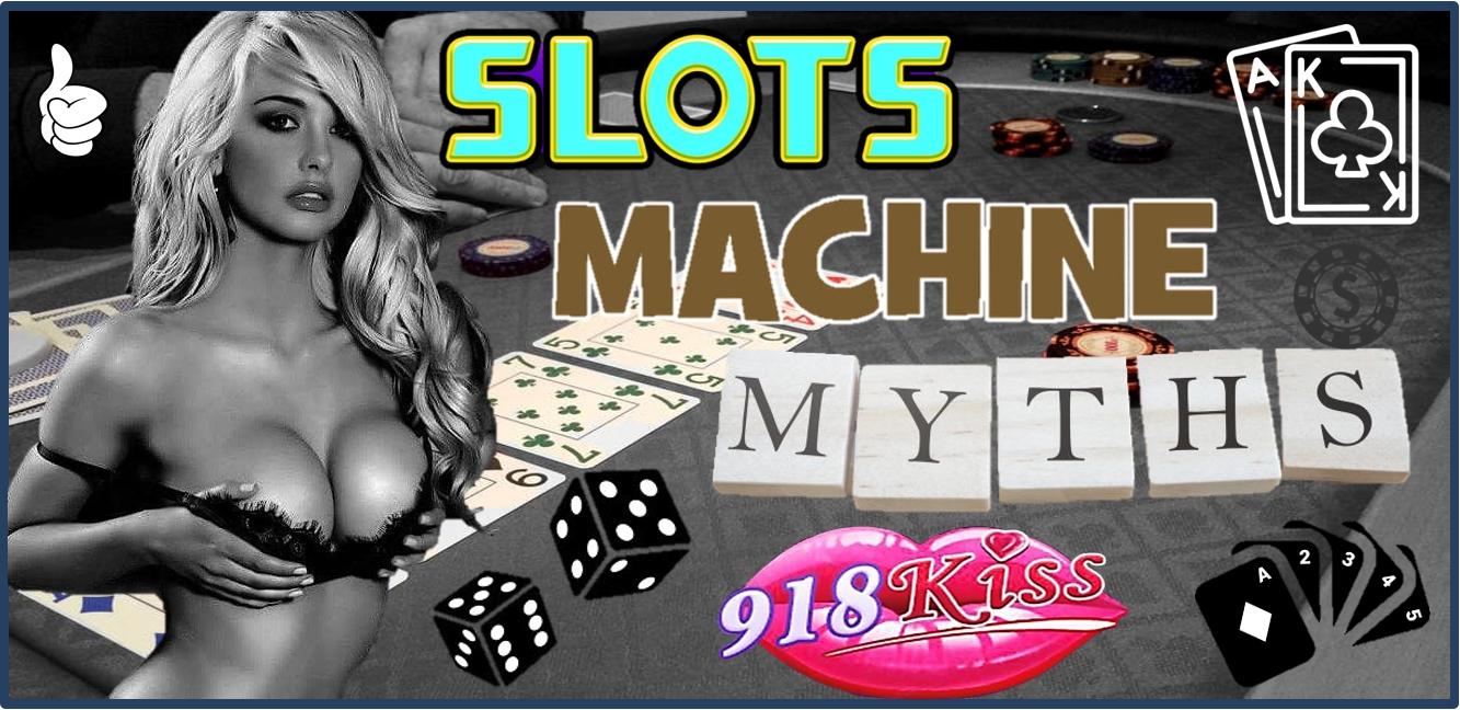 918Kiss Slot Machine Myths
